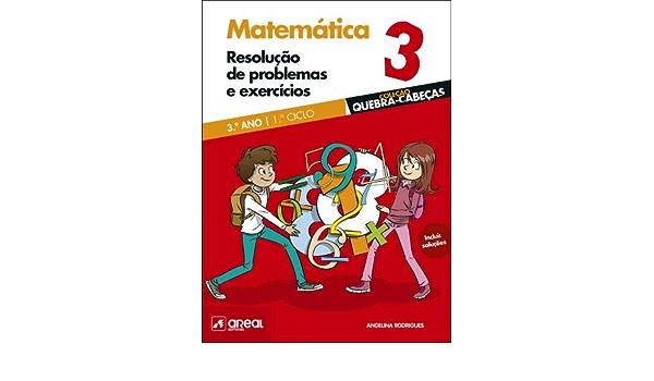 Resolucao De Problemas E Exercicios Matematica 3 º Ano Portuguese Edition Angelina Rodrigues 9789897673283 Amazon Com Books