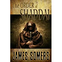 The ORDER of SHADDAI (Realm Shift Trilogy Book 2)