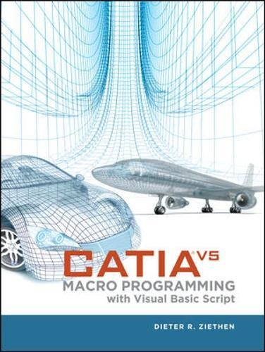 CATIA V5: Macro Programming with Visual Basic Script by Brand: McGraw-Hill Professional