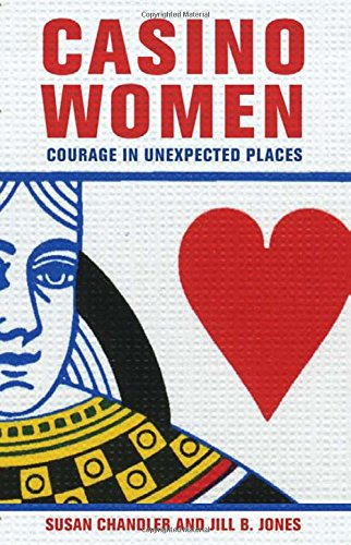 Download Casino Women: Courage in Unexpected Places pdf epub