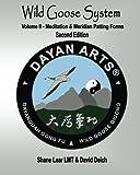 Wild Goose System - Volume II: Meditation & Meridian Patting Forms