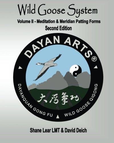 Read Online Wild Goose System - Volume II: Meditation & Meridian Patting Forms ebook