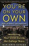 You're on Your Own (But I'm Here If You Need Me), Marjorie Savage, 0743229126