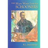 The Man Who Loved Schooners