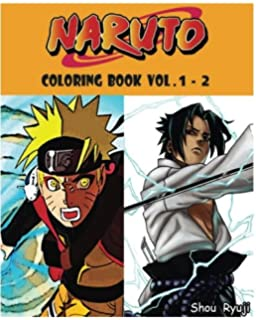Amazon.com: NARUTO : Coloring Book : Vol.1: Adult Coloring Book ...
