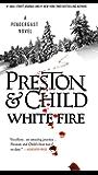 White Fire (Pendergast Series Book 13)