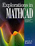 Explorations in Mathcad for Windows, DesRues, Kevin, 0201427923