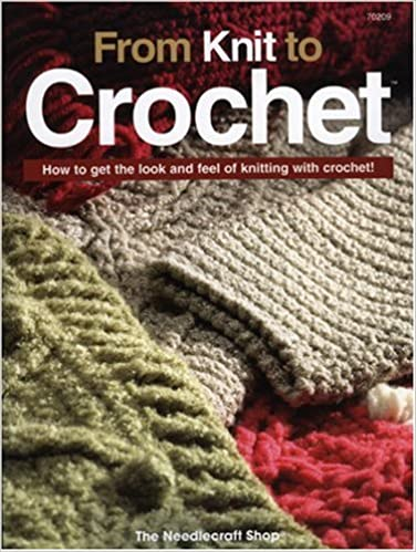 From Knit To Crochet How To Get The Look And Feel Of Knitting With