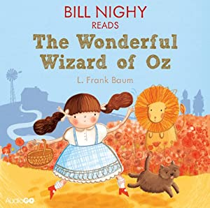 Bill Nighy reads The Wonderful Wizard of Oz (Famous Fiction) Audiobook