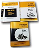 JOHN DEERE 450 CRAWLER LOADER TRACTOR SERVICE, OPERATORS AND PARTS MANUALS FOR TECHNICAL REPAIR SHOP AND OWNERS 3 VOLUMES