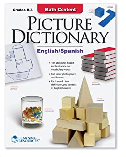 Learning Resources LER7320 Math Content: Picture Dictionary English /  Spanish, Grades K-5