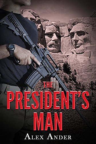 The President's Man: Aaron Hardy Omnibus Volume 1-3 by [Ander, Alex]