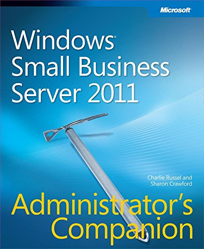 Windows Small Business Server 2011 Administrator's Companion (Admin Companion) Pdf