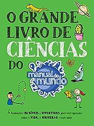 O Grande Livro de Ciências do Manual do Mundo