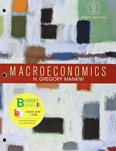 Loose-leaf Version for Macroeconomics 9e & LaunchPad for Mankiw's Macroeconomics (Six Month Access)
