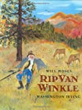 Rip Van Winkle, Washington Irving and Will Moses, 0399231528