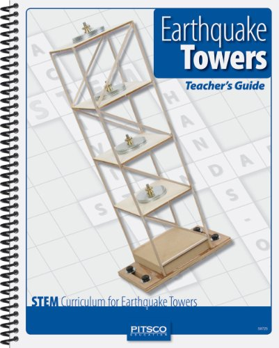 Pitsco Earthquake Towers Teacher's Guide