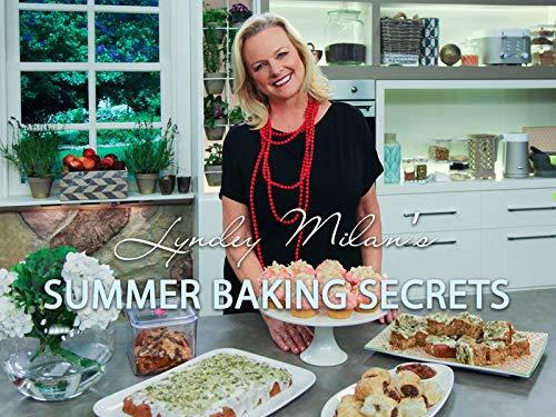 Lyndey Milan's Summer Baking Secrets on Amazon Prime Video UK