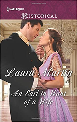An Earl in Want of a Wife by Laura Martin (2016-02-23)