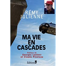 Ma vie en cascades (Editions 1 - Documents/Actualité) (French Edition)