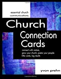 Church Connection Cards: connect with visitors, grow your church, pastor your people, little cards, big results