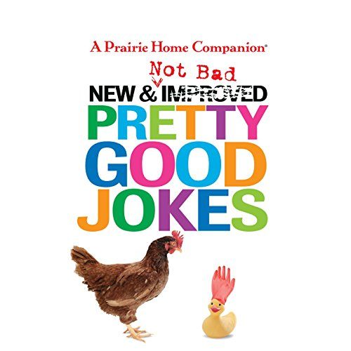 New and Not Bad Pretty Good Jokes (Prairie Home Companion (Audio))