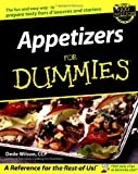 Appetizers for Dummies, Dede Wilson, 0764554395