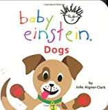 Baby Einstein - Dogs, Julie Aigner-Clark, 078680839X