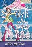 Lily B. on the Brink of Paris, Elizabeth Cody Kimmel, 0060839481