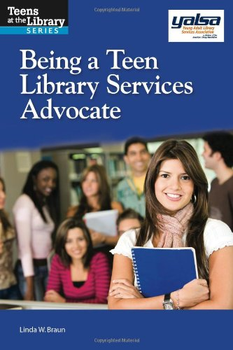 Being a Teen Library Services Advocate (Teens at the Library)