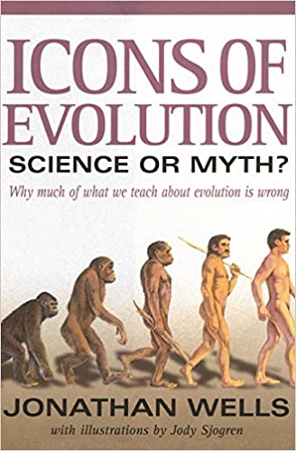 Download online Icons of Evolution: Science or Myth? Why Much of What We Teach About Evolution Is Wrong PDF