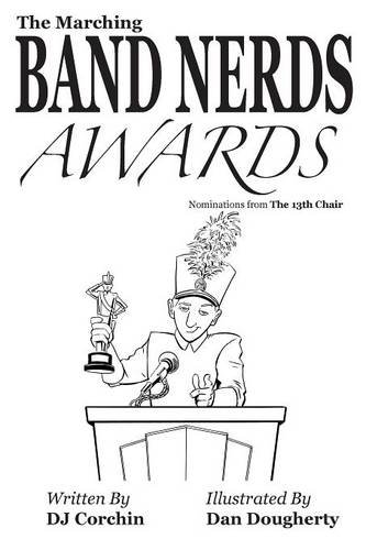 The Marching Band Nerds Awards (The Band Nerds Book Series) (Band Series)
