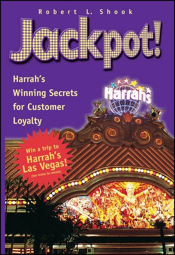 Jackpot! Harrah's Winning Secrets for Customer - Harrahs Casino Nevada