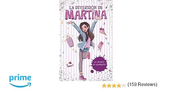 Un desastre de cumpleaños (La diversión de Martina 1): Amazon.es ...