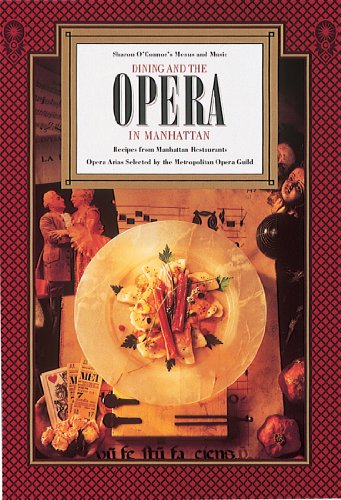 Dining and the Opera in Manhattan: Recipes from Manhattan Restaurants, Opera Arias (Cookbook & Music CD Boxed - Manhattan Shops Mall