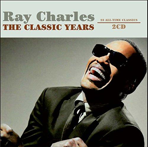 Ray Charles - The Classic Years - Zortam Music