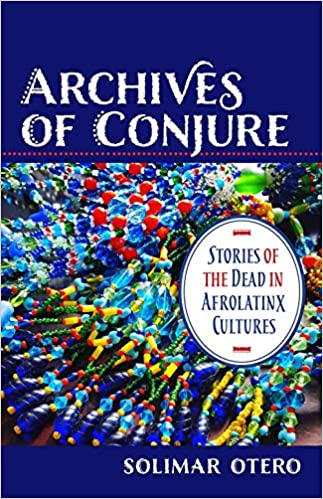 Amazon com: Archives of Conjure: Stories of the Dead in