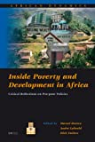 Inside Poverty and Development in Africa : Critical Reflections on Pro-Poor Policies, , 9004158405