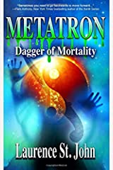 Metatron: Dagger of Mortality (Metatron Series) (Volume 3)