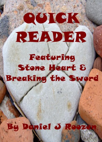 Quick Reader: Featuring Stone Heart & Breaking the Sword (Collection Featuring Stone)