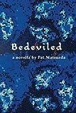 Bedeviled: A Novella