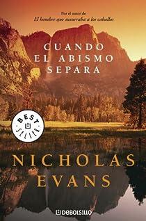 Cuando el abismo separa par Nicholas Evans