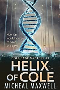 Helix Of Cole by Micheal Maxwell ebook deal