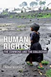 img - for Human Rights: The Commons and the Collective book / textbook / text book