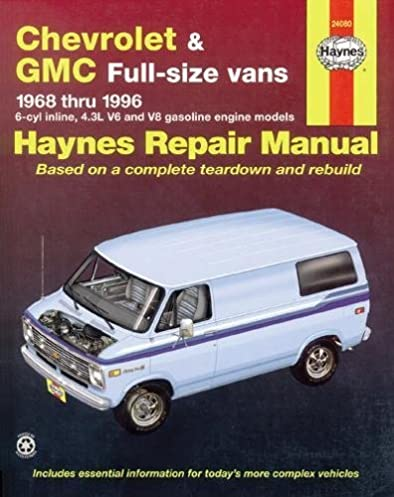 chevrolet vans 68 96 haynes repair manuals haynes 9781563921971 rh amazon com 1992 chevy g20 van manual 1985 Chevy G20 Van