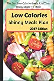 Low Calories Skinny Meals Plan: The Best Low
