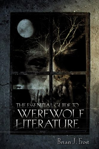 Read Online The Essential Guide to Werewolf Literature (A Ray and Pat Browne Book) pdf