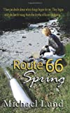 Route 66 Spring, Michael Lund, 1888725982