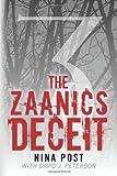 The Zaanics Deceit, Nina Post and David J. Peterson, 1495461343