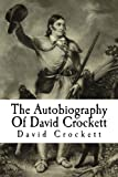 img - for The Autobiography Of David Crockett book / textbook / text book